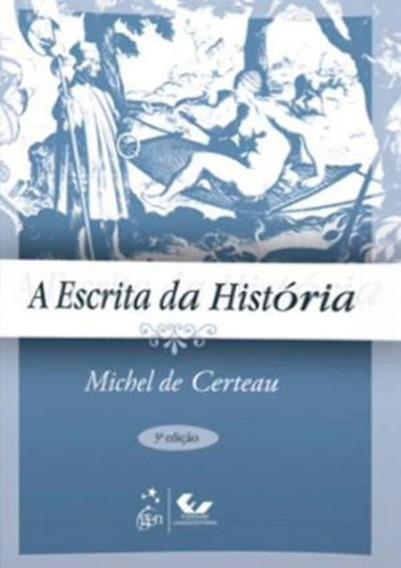 A Escrita Da Historia - 3ª Edicao