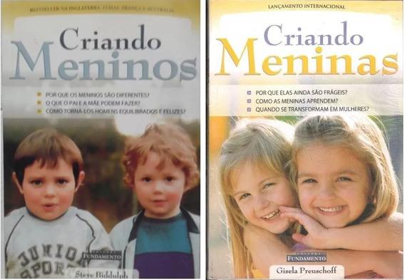 Criando Meninos S. Biddulph + Criando Meninas - G Preuschoff