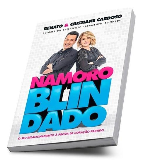 Livro Namoro Blindado - Namoro À Prova De Coração Partido!