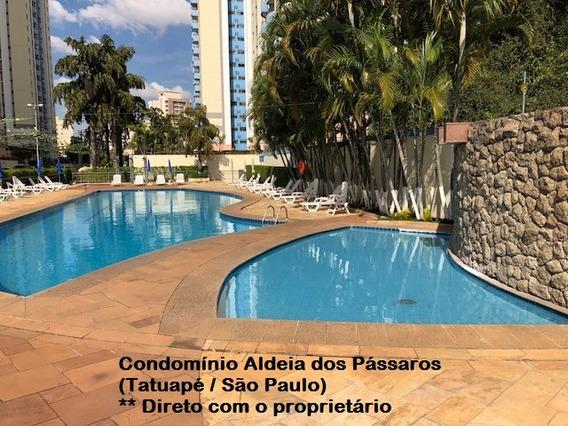 Aldeia Dos Passaros 3dorm Tatuapé, 8o And - Pronto P/morar