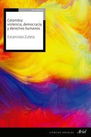 Colombia Violencia Democracia Y Derechos Humanos