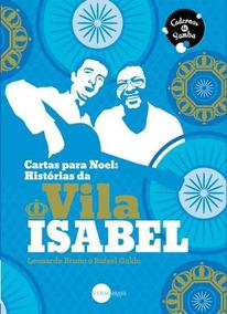 Cartas Para Noel - Historias Da Vila Isabel