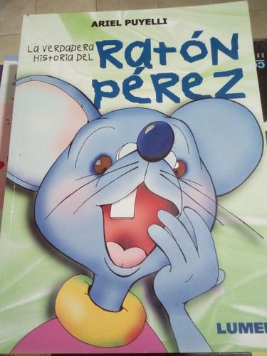 La Verdadera Historia Ratón Pérez - Puyelli - Lumen - U