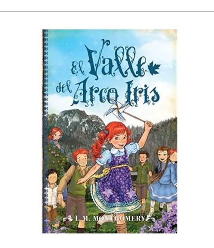 Imagen 1 de 2 de El Valle Del Arcoiris - Libro Nuevo