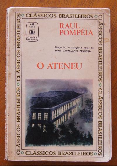 Livro O Ateneu Raul Pompéia Edições De Ouro