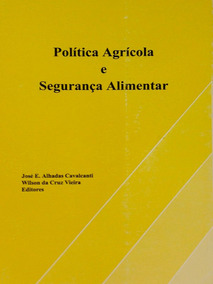 Politica Agrícola E Segurança Alimentar - José E. Alhadas Ca