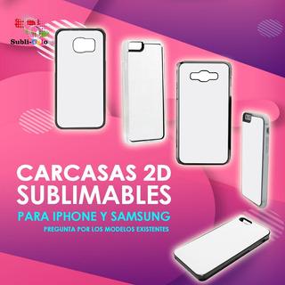 Carcasa 2d Para Sublimar En Prensa Plana iPhone Y Samsung!