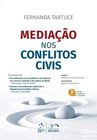 Mediação Nos Con¿itos Civis - Fernanda Tartuce - 2019