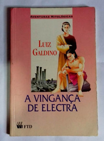 Livro A Vingança De Electra - Luiz Galdino