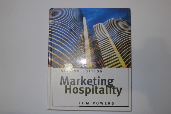 Marketing Hospitality - Tom Powers - Turismo Hotelaria