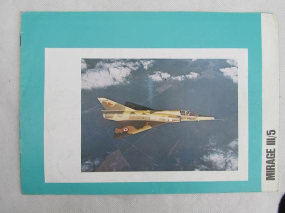 Antiguo Catalogo Avion Mirage 3/5 1976 Especificacion Tec #l
