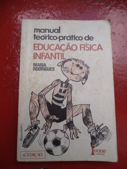 Manual Teórico Prático De Educação Física Infantil