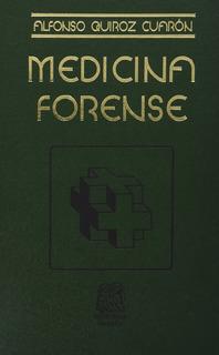 Libro Medicina Forense / Quiroz Cuaron / Ed Porrúa
