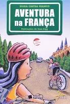 Aventura Na Franca - Col. Jabuti Silvia Cintra Fran