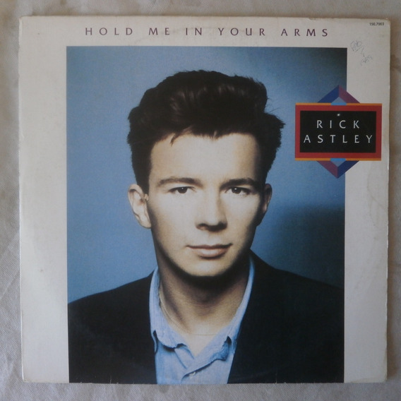 Lp Rick Astley Hold Me In Your Arms, Disco Vinil Com Encarte