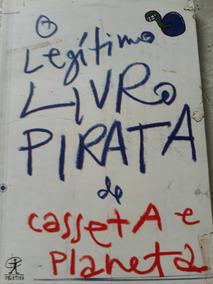 Livro Comédia Legítimo Livro Pirata De Casseta E Planeta