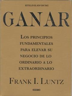 Ganar - Frank I. Luntz