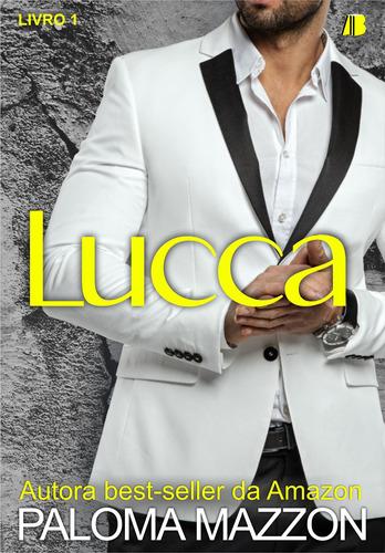 Livro De Romance: Lucca - Livro 1