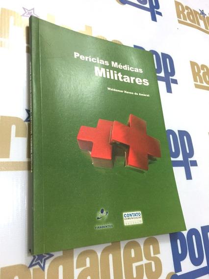 Livro Perícias Médicas Militares Exército Pm Medicina Saúde
