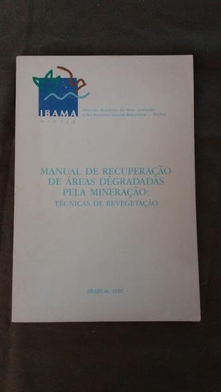 Manual De Recuperação De Áreas Degradadas Pela Mineração