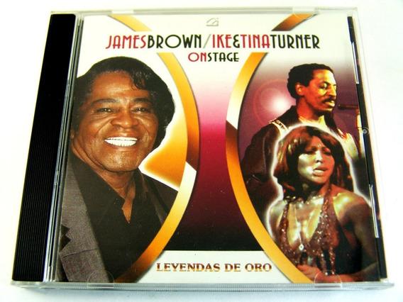 James Brown Ike & Tina Turner On Stage Cd Seminuevo 2006