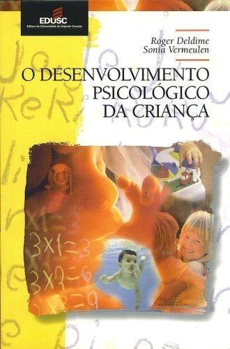 Livro - O Desenvolvimento Psicológico Da Criança