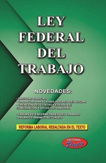Nueva Ley Federal Del Trabajo 2019