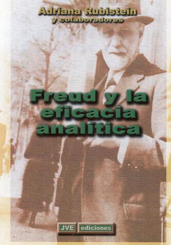Freud Y La Eficacia Analítica Rubinstein  (jve)