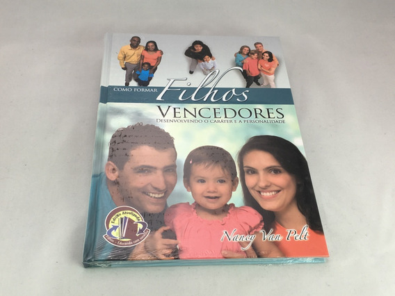 Livro Adventista Como Formar Filhos Vencedores - Novo
