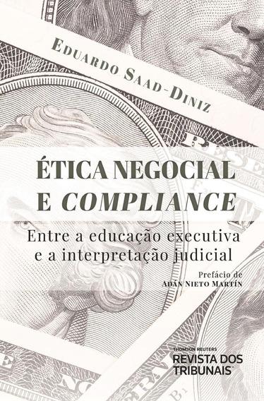 Ética Negocial E Compliance Entre A Educação Executiva E