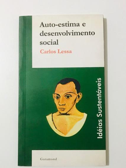 Livro Auto-estima E Desenvolvimento Social - Carlos Lessa
