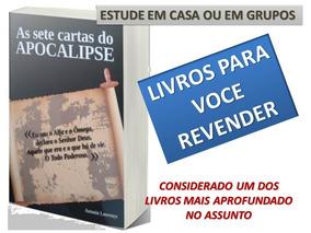 As Sete Cartas Do Apocalipse - Antonio Lourenço 10 Livros