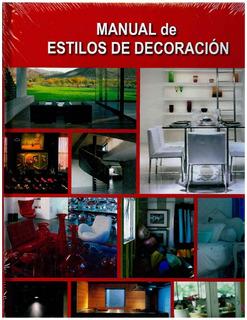 Libro, Manual De Estilos De Decoración.