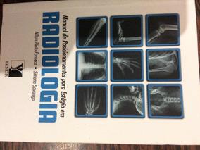 Manual De Posicionamento!para Técnico Em Radiologia!!!