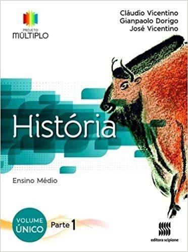 Livro História Ensino Médio Projeto Cláudio Vicentino;