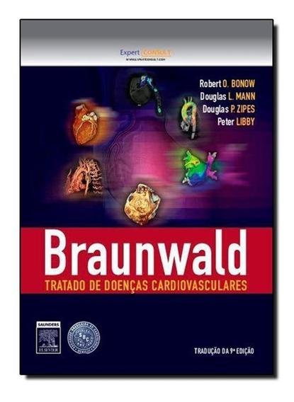 Braunwald Tratado De Doenças Cardiovasculares - 2 Volumes
