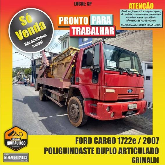 Ford Cargo 1722e / 2007 - Poliguindaste Duplo Articulado