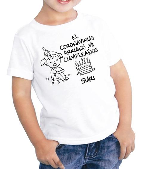 Playera Cumpleaños El Coronaviru Arruinó Mi Cumpleaños