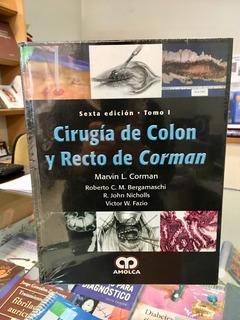 Cirugía De Colon Y Recto De Corman 6 Ed. 2 Tomos