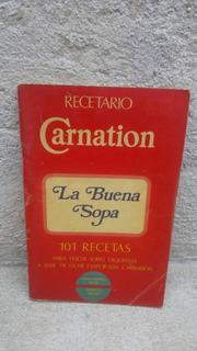 Recetario Carnation La Buena Sopa 1977 , 81 Paginas