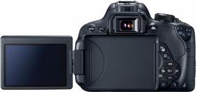 Câmera Canon Eos 700d Sem Lente Nova Com Garantia