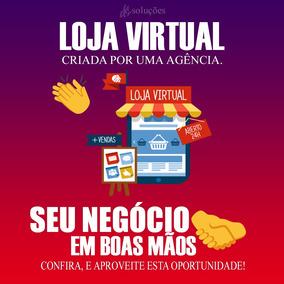 Criação De Loja Virtual + Gerenciamento (sem Preocupação)
