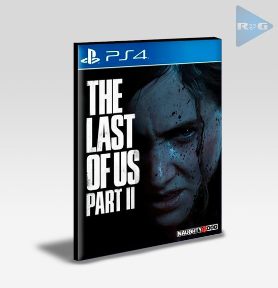 The Last Of Us Part Ii 2 - Ps4 2 - Português - Envio Agora