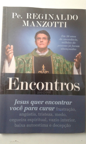 Livro - Encontros - Pe Reginaldo Manzotti