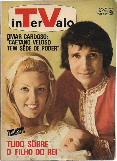 Revista-tv Intervalo 313-roberto Carlos,rita Lee,chacrinha