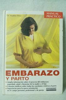 Embarazo Y Parto / Dr. Walther Prinz