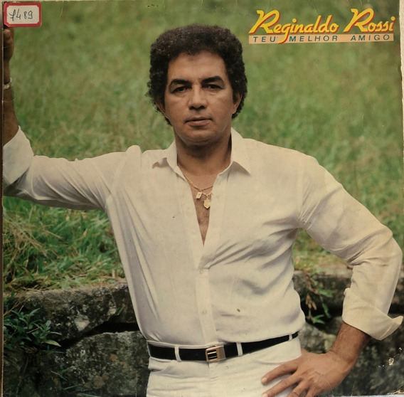 Lp Vinil Reginaldo Rossi Teu Melhor Amigo - Com Garçon 1987