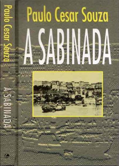 Livro A Sabinada - A Revolta Separatista Da Bahia - 1837