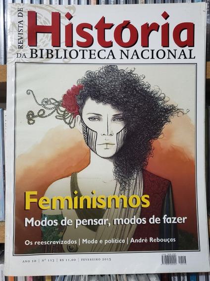 Revista De História Da Biblioteca Nacional Nº 113 Feminismos