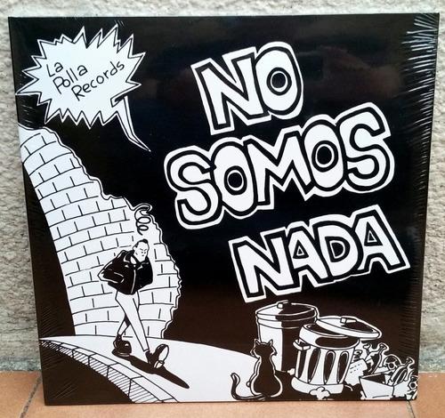 La Polla Records (vinilo No Somos Nada)ramones, The Clash.
